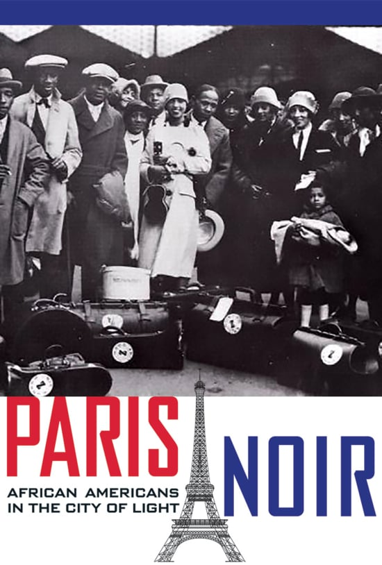 Paris Noir - African Americans in the City of Light